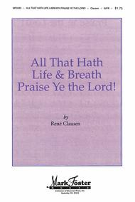 All that Hath Life and Breath, Praise Ye the Lord!