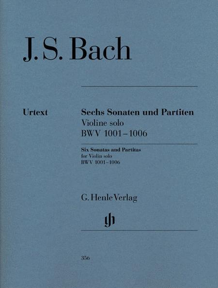 Bach, Johann Sebastian: Sonatas and partitas BWV 1001-1006 for Violin solo