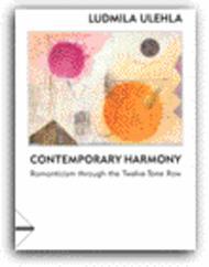 Contemporary Harmony - Romanticism Through The Twelve-Tone Row sheet music