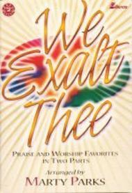 We Exalt Thee (Book)