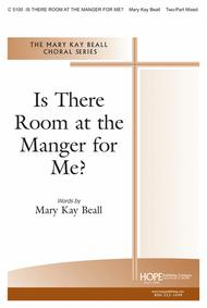 Is There Room At The Manger For Me