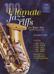 Andrew D. Gordon  Sheet Music 100 Ultimate Jazz Riffs for Bb instruments Song Lyrics Guitar Tabs Piano Music Notes Songbook