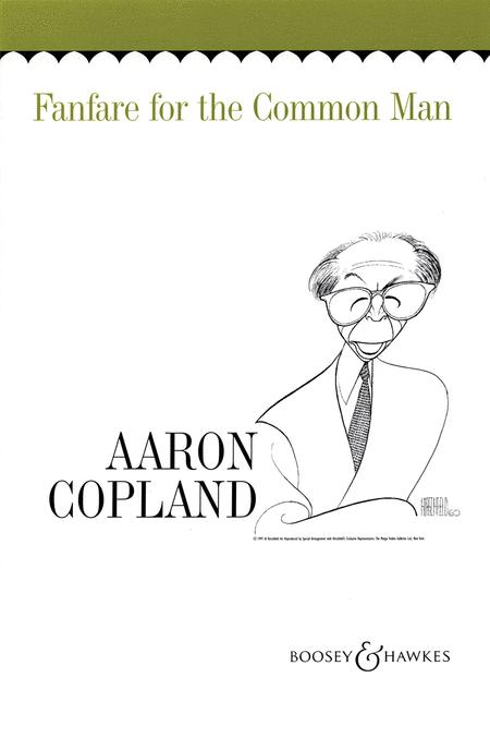 Aaron Copland: Fanfare for the Common Man