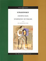 Stravinsky - Oedipus Rex and Symphony of Psalms