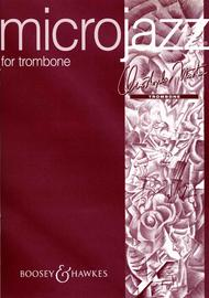 Microjazz for Trombone (Piano / Trombone)