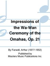 Impressions of the Wa-Wan Ceremony of the Omahas, Op. 21 sheet music