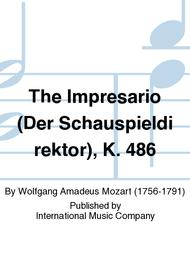 The Impresario (Der Schauspieldirektor), K. 486 sheet music