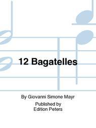 Giovanni Simone Mayr  Sheet Music 12 Bagatelles Song Lyrics Guitar Tabs Piano Music Notes Songbook