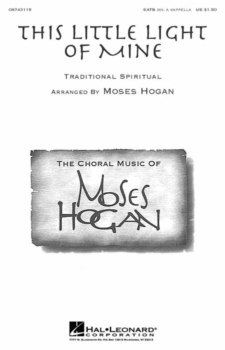 This Little Light Of Mine Sheet Music By Moses Hogan - Sheet Music Plus