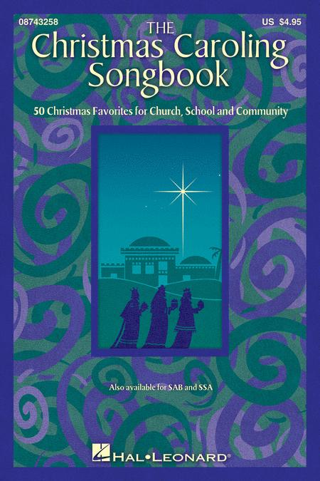 The Christmas Caroling Songbook - SATB
