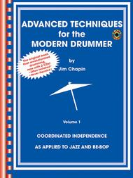 Advanced Techniques For The Modern Drummer Volume 1: Drums
