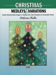 Christmas Medleys and Variations sheet music