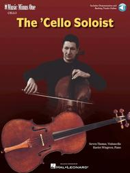 The Cello Soloist - Classic Solos For Cello
