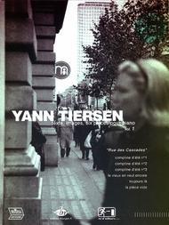 "Yann TIERSEN Vol.1 ""Rue des cascades"""