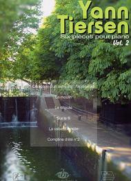 "Yann Tiersen: Six pieces pour piano - Vol. 2 (Music from ""Amelie"")"