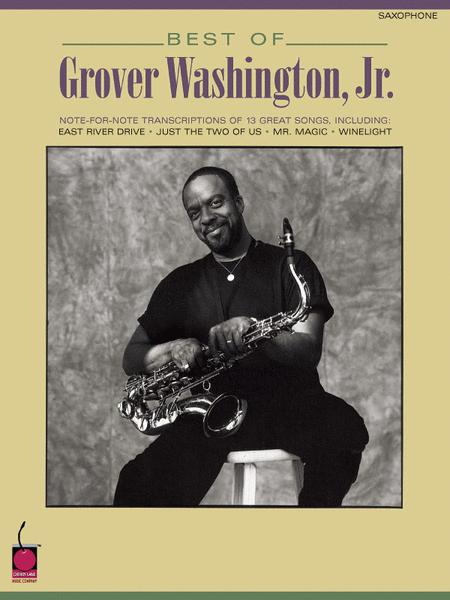 Best Of Grover Washington Jr Saxophone By Grover