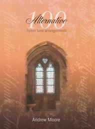 Andrew Moore  Sheet Music 100 Alternative Hymn Tune Arrangements Song Lyrics Guitar Tabs Piano Music Notes Songbook