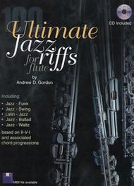 Andrew D. Gordon  Sheet Music 100 Ultimate Jazz Riffs for Flute Song Lyrics Guitar Tabs Piano Music Notes Songbook