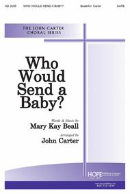 Who Would Send A Baby