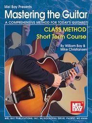 Mastering the Guitar Class Method Short Term Course sheet music