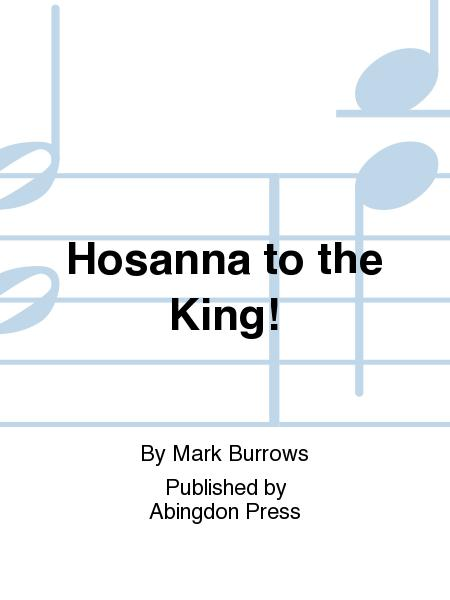 Sheet Music Hosanna To The King