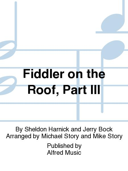 Sheet Music Fiddler On The Roof Part Iii Includes