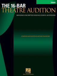 The 16-Bar Theatre Audition - Tenor