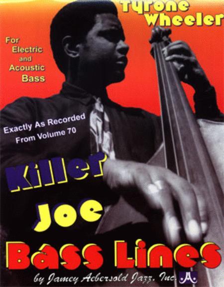 Sheet music: Killer Joe Bass Lines - Transcribed From Volume 70
