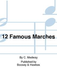 C. Medway  Sheet Music 12 Famous Marches Song Lyrics Guitar Tabs Piano Music Notes Songbook