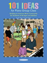 Mary Ann Froehlich  Sheet Music 101 Ideas for Piano Group Class Song Lyrics Guitar Tabs Piano Music Notes Songbook