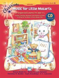 Classroom Music for Little Mozarts -- Curriculum Book & CD, Book 1 sheet music