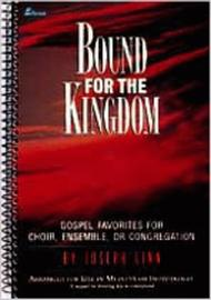 Bound for the Kingdom (Double Stereo Accompaniment CD)