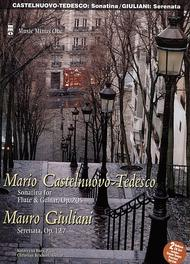 CASTELNUOVO-TEDESCO Sonatina for Flute and Guitar; GIULIANI Serenata for Flute and Guitar, op. 127 (2 CD set)