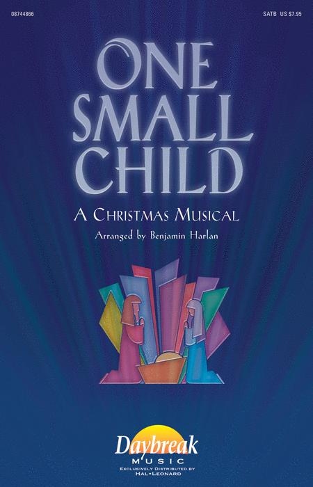 one small child sheet music by benjamin harlan sheet music plus - Christmas Cantatas For Small Choirs
