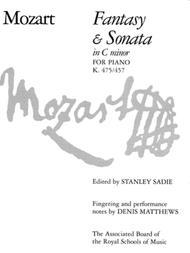 Fantasy and Sonata in C minor, K 475/457