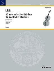 Sebastian Lee  Sheet Music 12 Melodic Studies, Op. 113 Song Lyrics Guitar Tabs Piano Music Notes Songbook