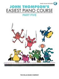 John Thompson's Easiest Piano Course - Part Five (Book/CD) sheet music