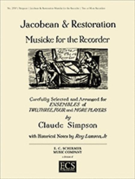 Jacobean and Restoration Musicke for Recorder