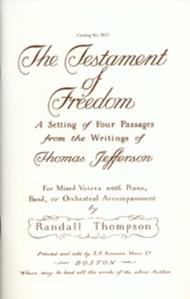 The Testament of Freedom: A Setting of Four Passages from the Writings of Thomas Jefferson