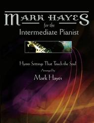Mark_Hayes_Hymns_for_the_Intermediate_Pianist