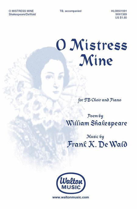 o mistress mine contemporary madrigal satb accompanied