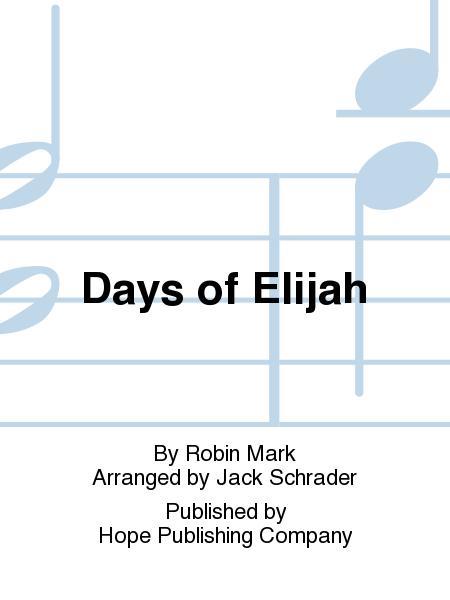 Sheet music: Days of Elijah