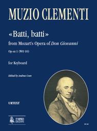 "Muzio Clementi  Sheet Music ""Batti, batti"" from Mozart's Opera of ""Don Giovanni"" Op-sn 1 (WO 10) Song Lyrics Guitar Tabs Piano Music Notes Songbook"