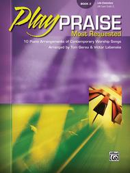 Play Praise -- Most Requested, Book 2