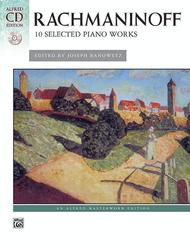 Sergei Rachmaninoff  Sheet Music 10 Selected Piano Works Song Lyrics Guitar Tabs Piano Music Notes Songbook