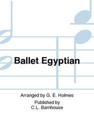 Ballet Egyptian sheet music