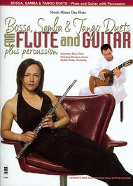 Bossa, Samba and Tango Duets for Flute and Guitar Plus Percussion