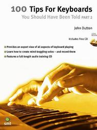 John Dutton  Sheet Music 100 Tips For Keyboards You Should Have Been Told 2 Song Lyrics Guitar Tabs Piano Music Notes Songbook