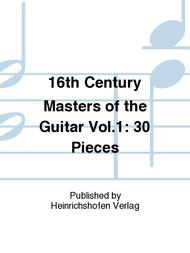 Various  Sheet Music 16th Century Masters of the Guitar Vol. 1 Song Lyrics Guitar Tabs Piano Music Notes Songbook