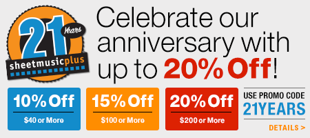 Celebrate 21 years of Sheet Music Plus and Save up to 20% Sitewide!